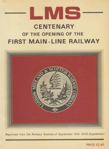 LMS Centenary of the Opening of the First Main - Line Railway
