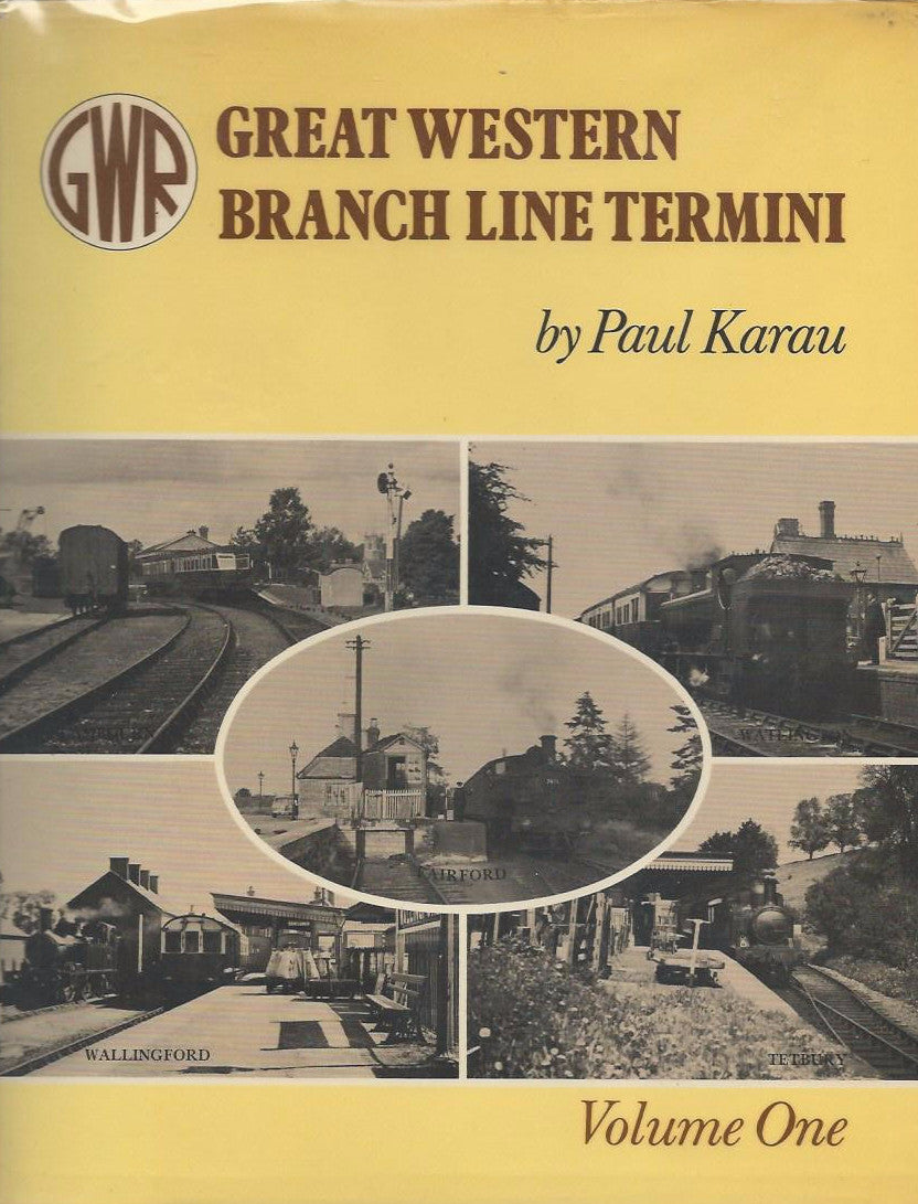 Great Western Branch Line Termini, volume One