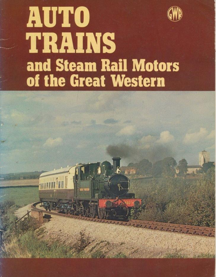 Auto Trains and Steam Rail Motors of the Great Western