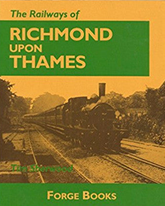 The Railways of Richmond Upon Thames