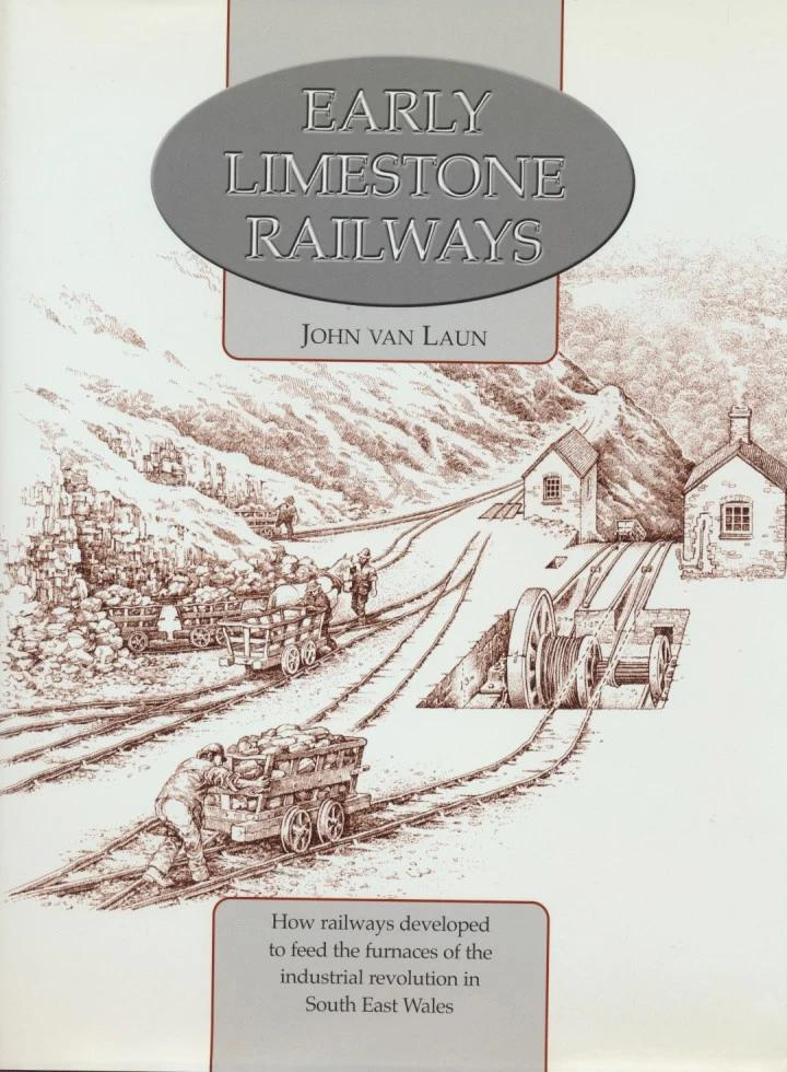Early Limestone Railways