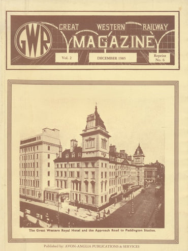 Great Western Railway Magazine: Volume 2: Reprint No.6
