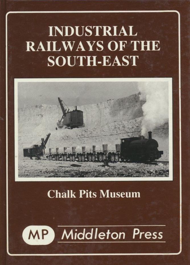 Industrial Railways of the South East