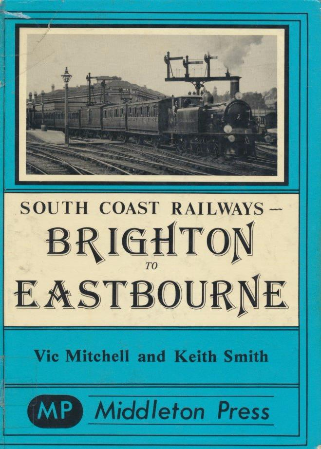 Brighton to Eastbourne (South Coast Railways)