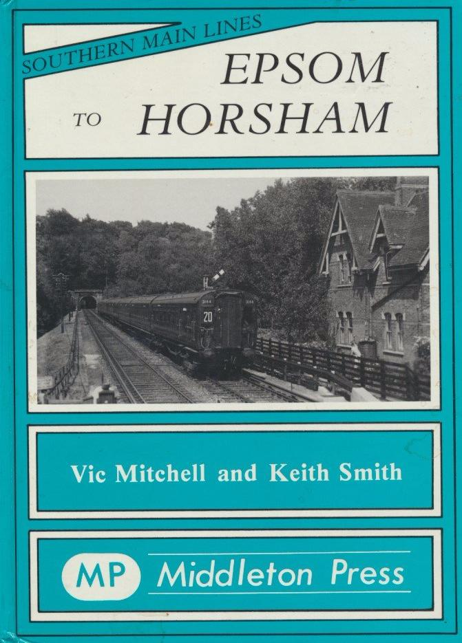 Epsom to Horsham (Southern Main Lines)