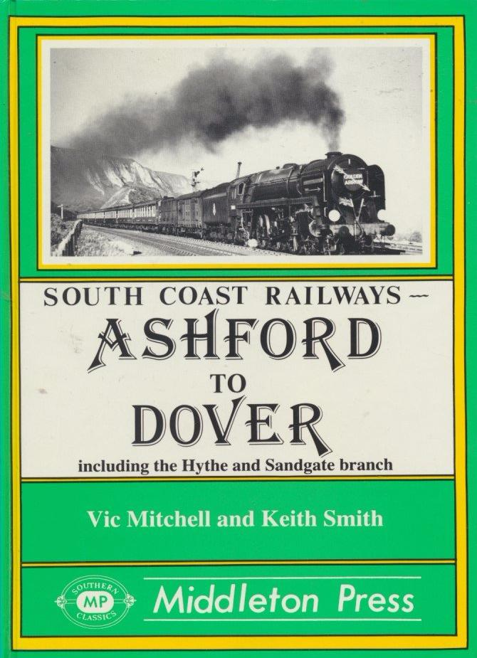 Ashford to Dover (South Coast Railways)
