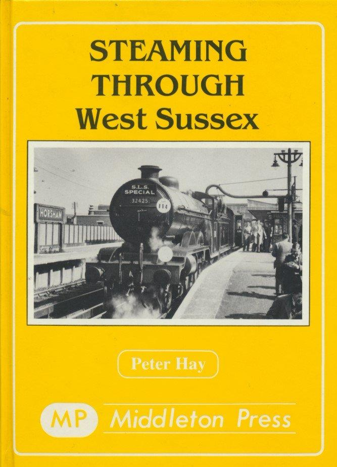 Steaming Through West Sussex
