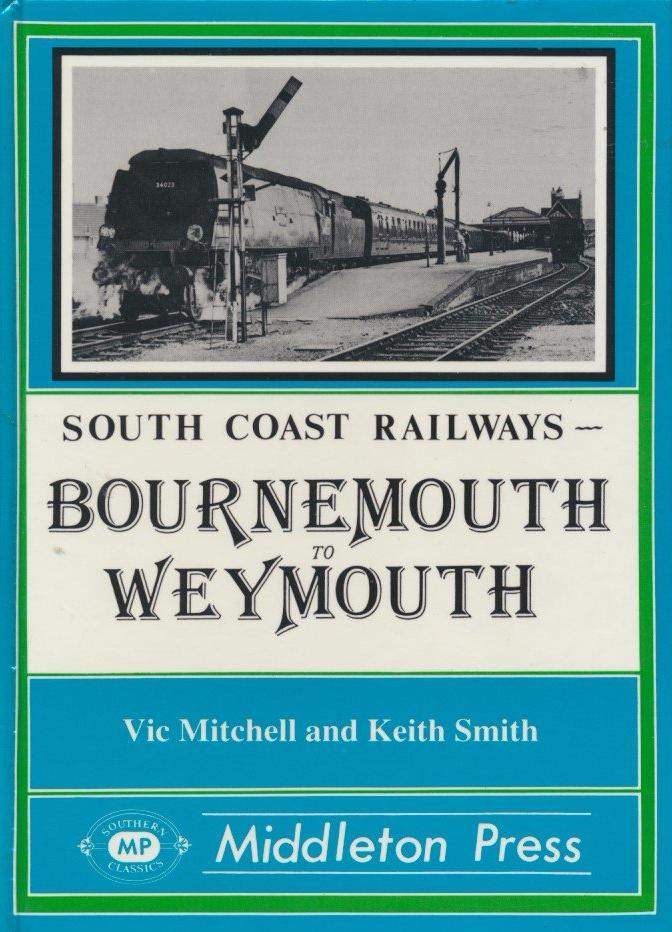 Bournemouth to Weymouth (South Coast Railways)