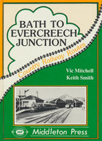 Bath to Evercreech Junction (Country Railway Routes)
