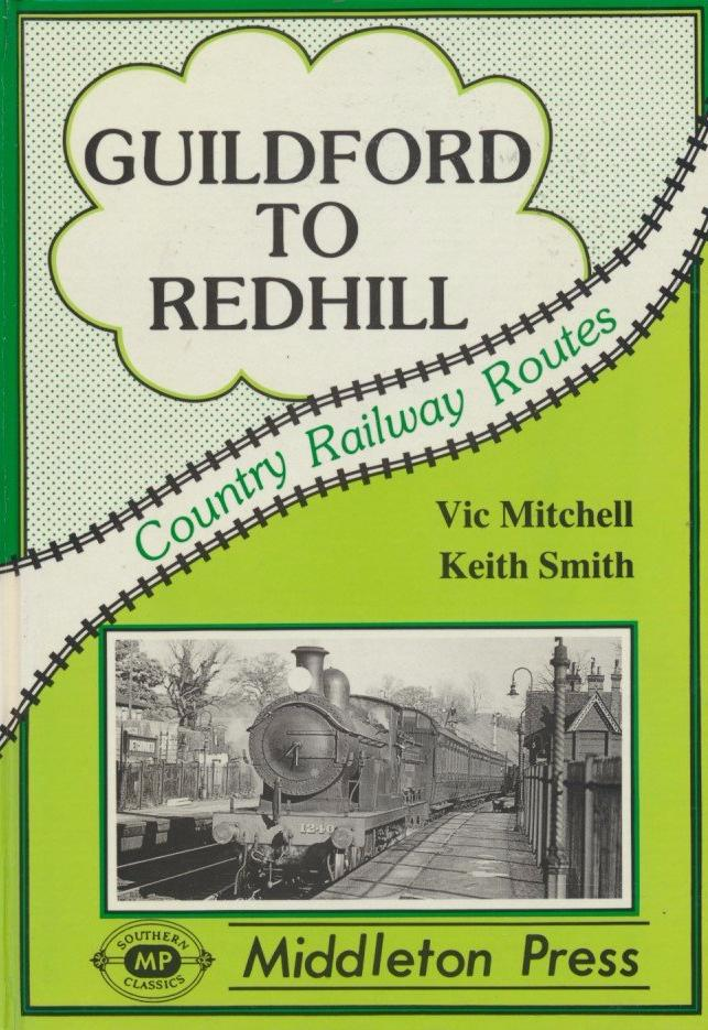 Guildford to Redhill (Country Railway Routes)
