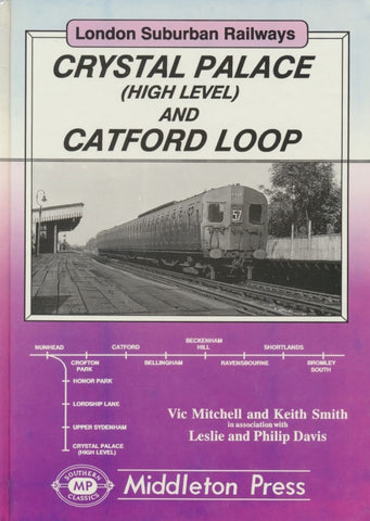 Crystal Palace (High Level) and Catford Loop (London Suburban Railways)