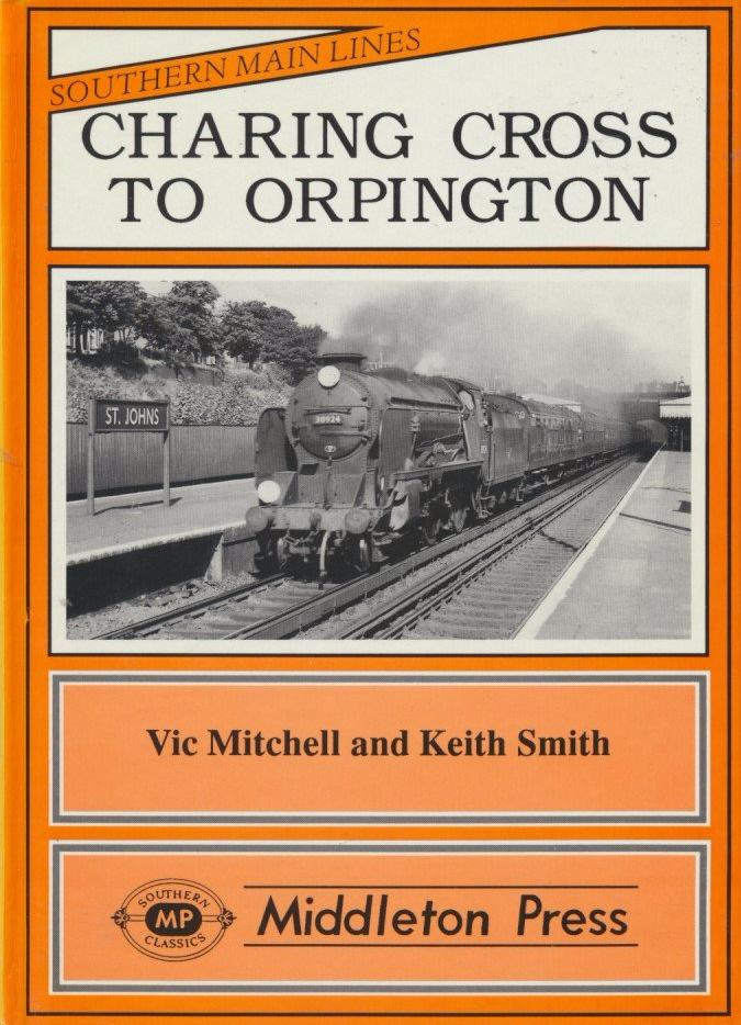 Charing Cross to Orpington (Southern Main Lines)