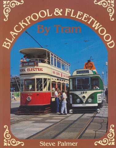 Blackpool & Fleetwood by Tram
