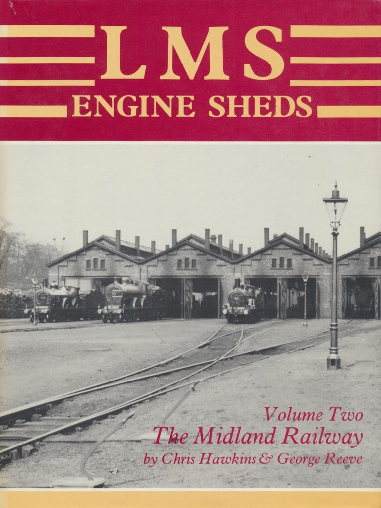 LMS Engine Sheds volume 2