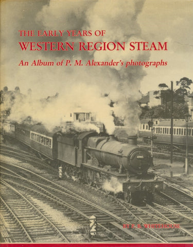 The Early Years of Western Region Steam