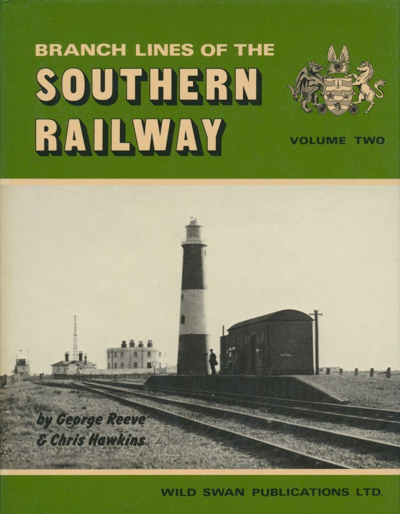 Branch Lines of the Southern Railway, Volume 2