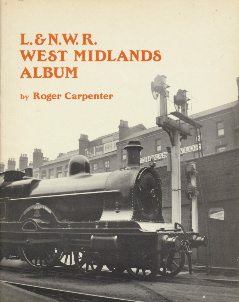 London and North Western Railway West Midlands Album