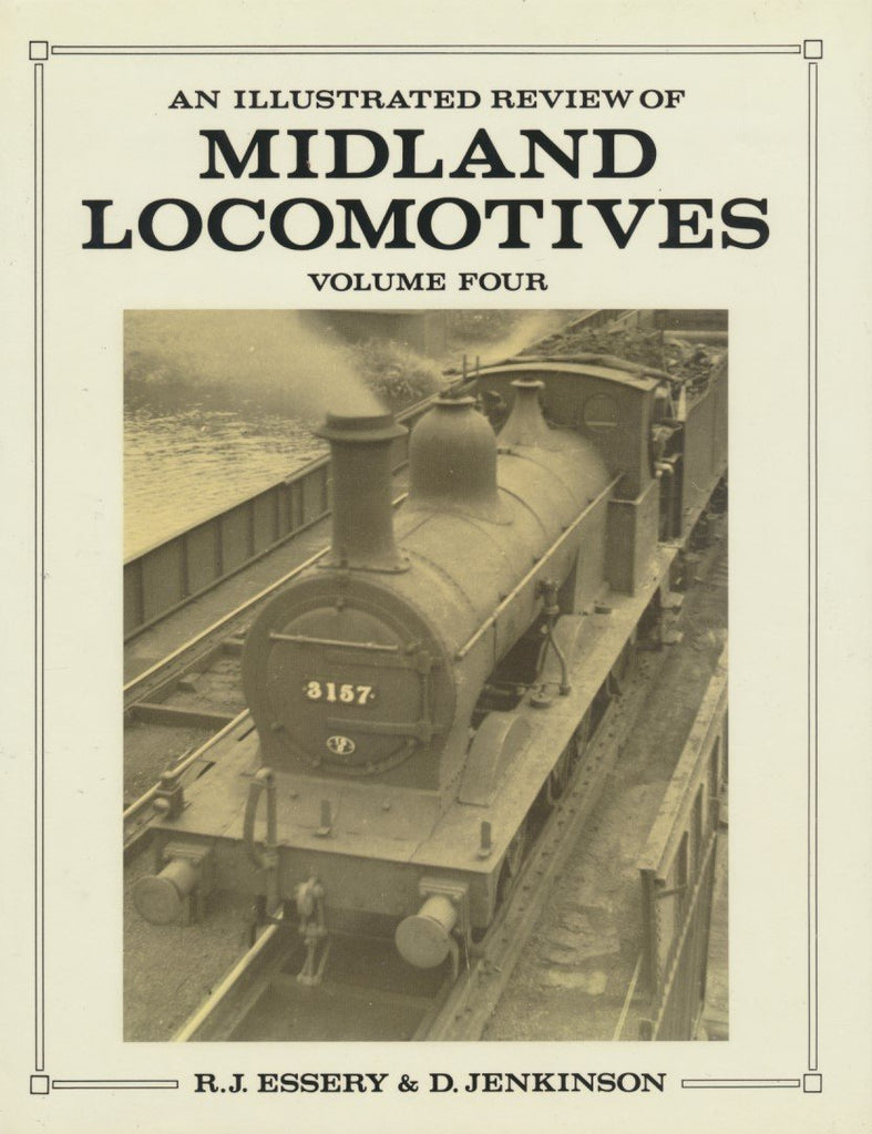 An Illustrated Review of Midland Locomotives - volume 4, Goods Tender Classes