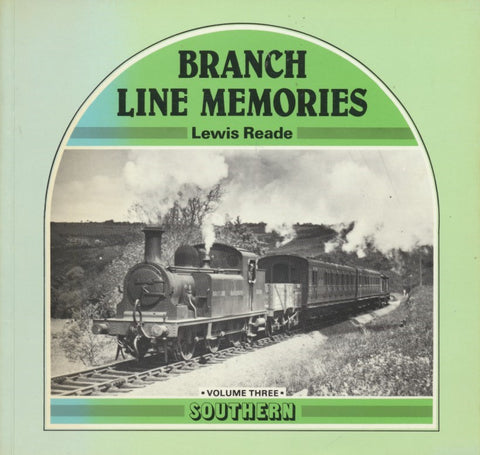 Branch Line Memories - Volume 3: Southern