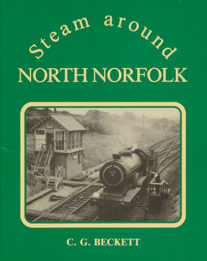 Steam Around North Norfolk