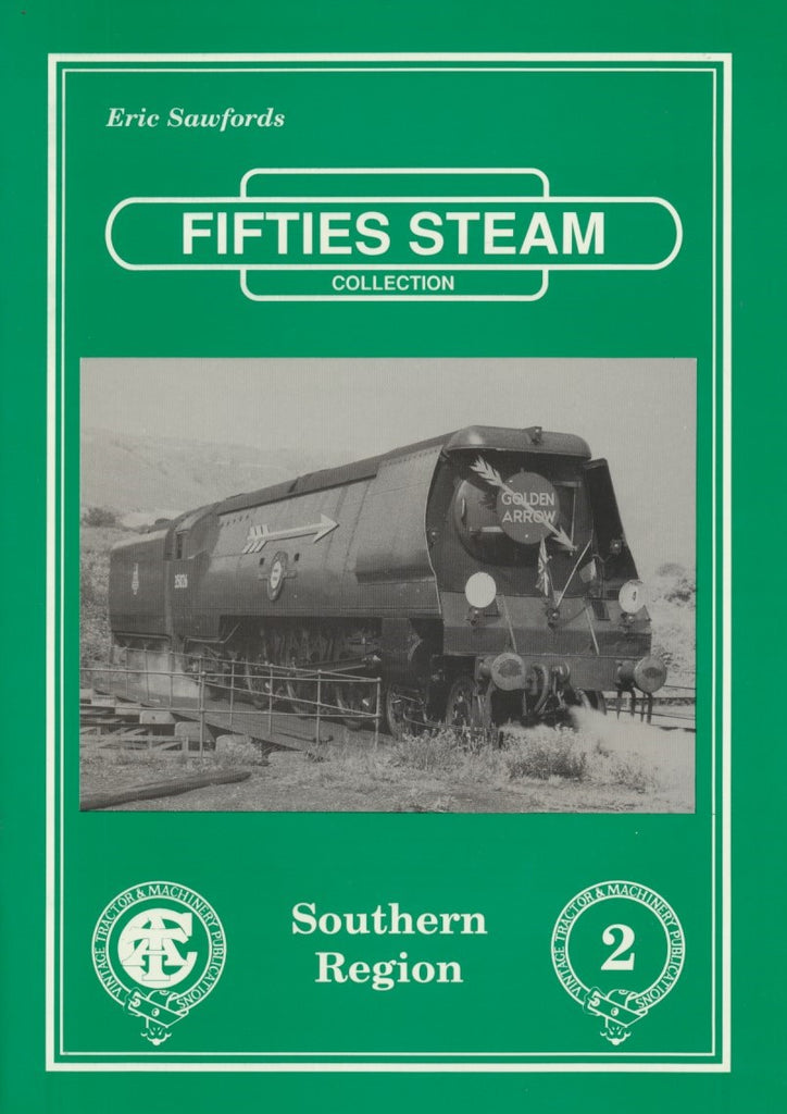 Fifties Steam Collection: Volume 2, Southern Region
