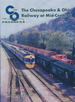 The Chesapeake & Ohio Railway at Mid-Century