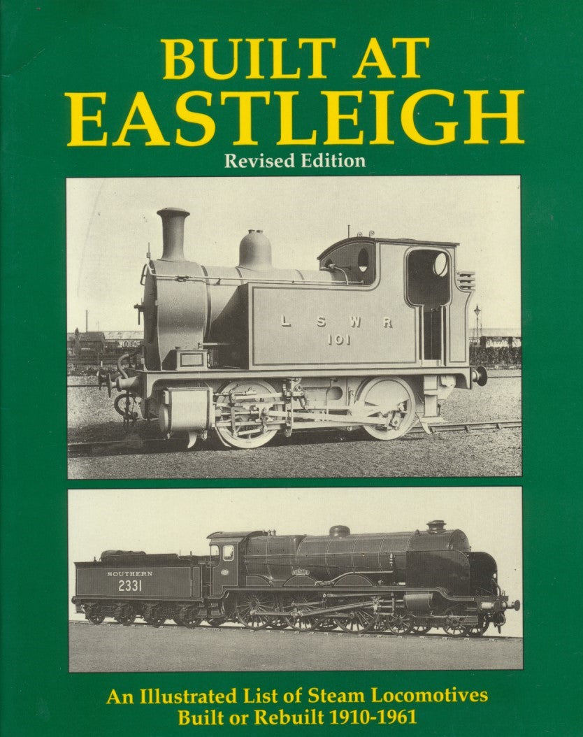Built at Eastleigh