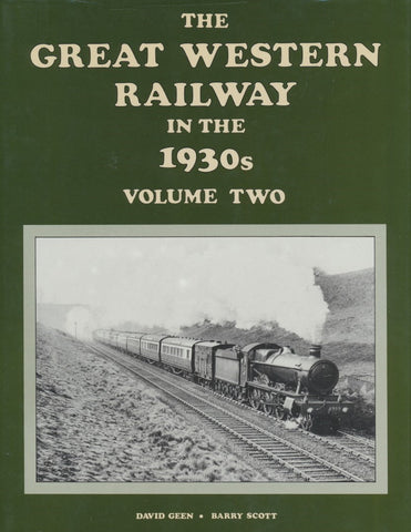 The Great Western Railway in the 1930s: Volume 2 (Reprint by Runpast Publishing)