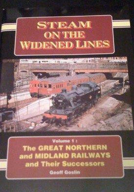 Steam on the Widened Lines, volume 1
