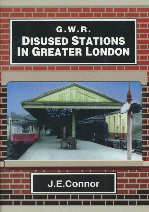 GWR Disused Stations in Greater London