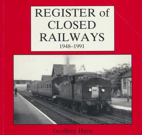 Register of Closed Railways, 1948-1991