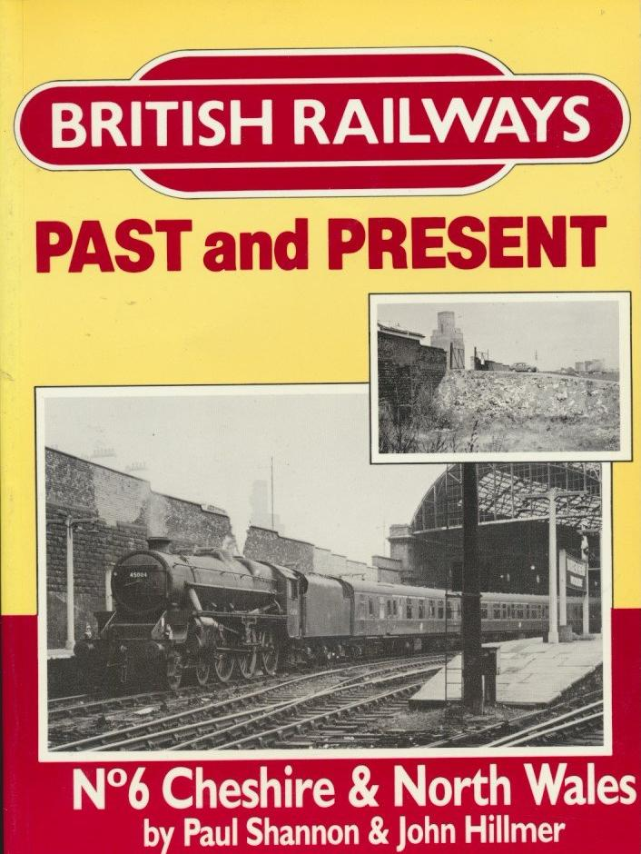 British Railways Past and Present: No 6, Cheshire & North Wales