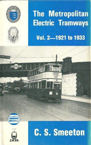 The Metropolitan Electric Tramways, volume 2 - 1921-1933
