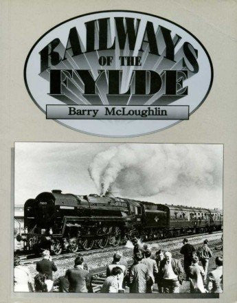 Railways of The Fylde