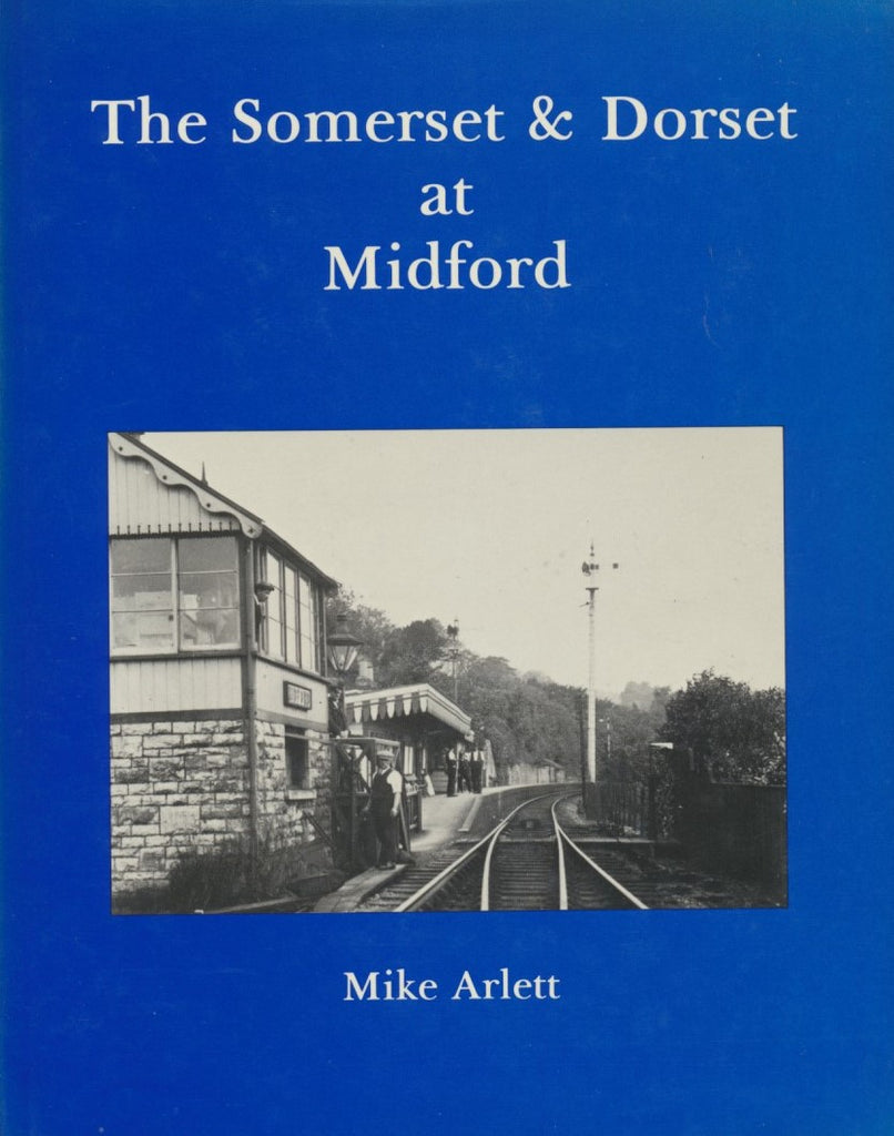 The Somerset and Dorset at Midford