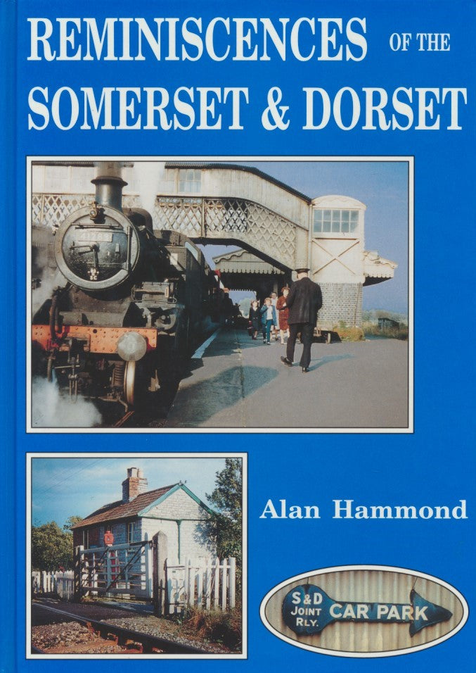 Reminiscences of the Somerset and Dorset