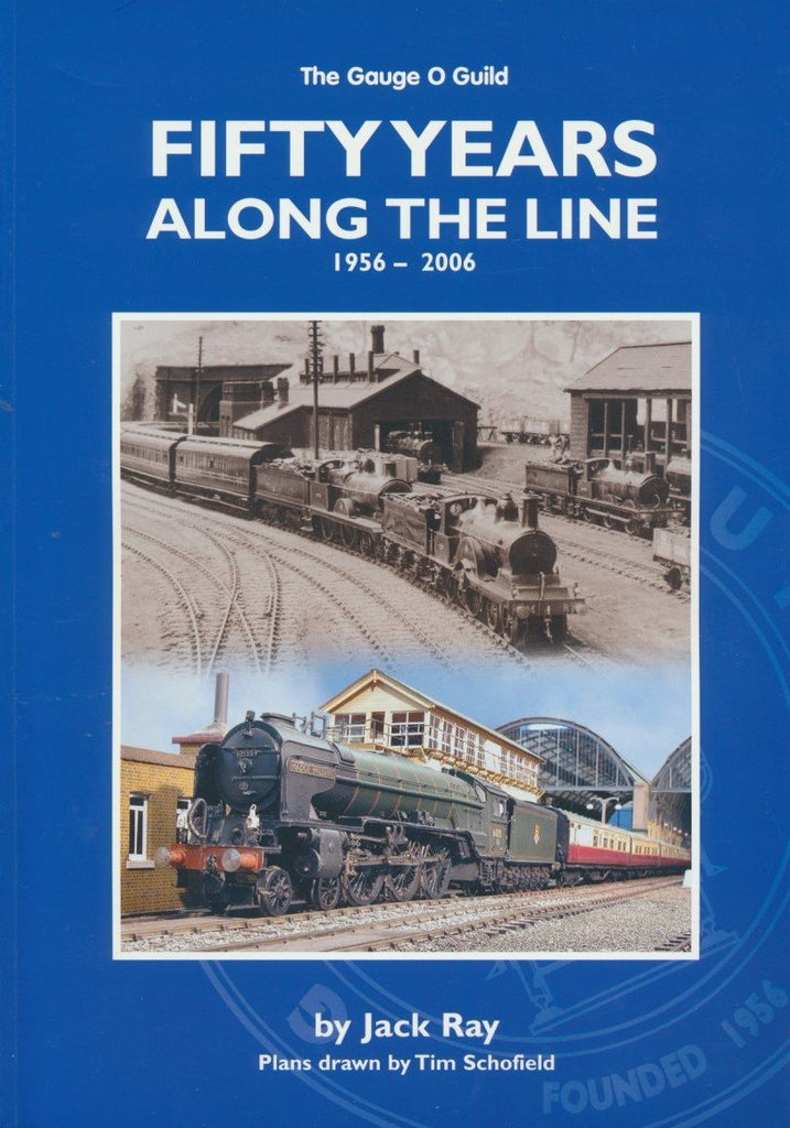 Fifty Years Along the Line 1956 - 2006