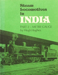 Steam Locomotives in India Part 2