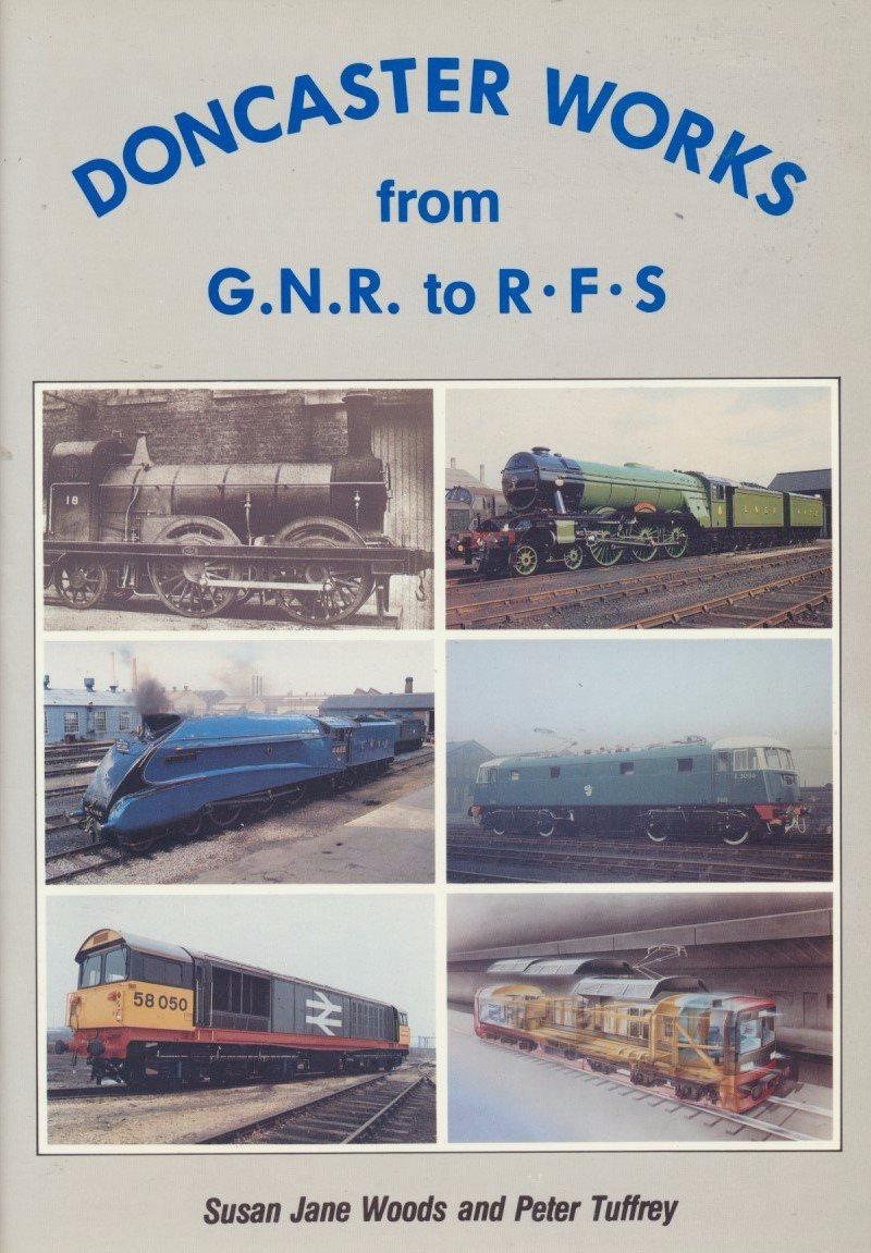 Doncaster Works - from GNR to RFS
