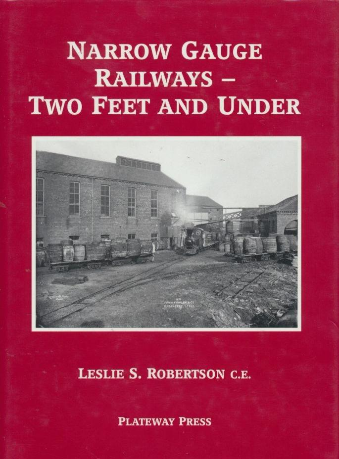 Narrow Gauge Railways: Two Feet and Under
