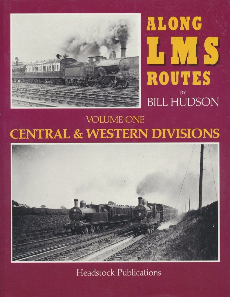 Along LMS Routes, volume 1