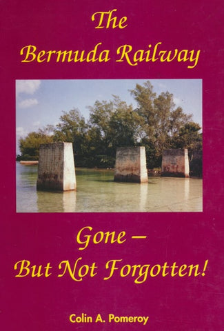 The Bermuda Railway