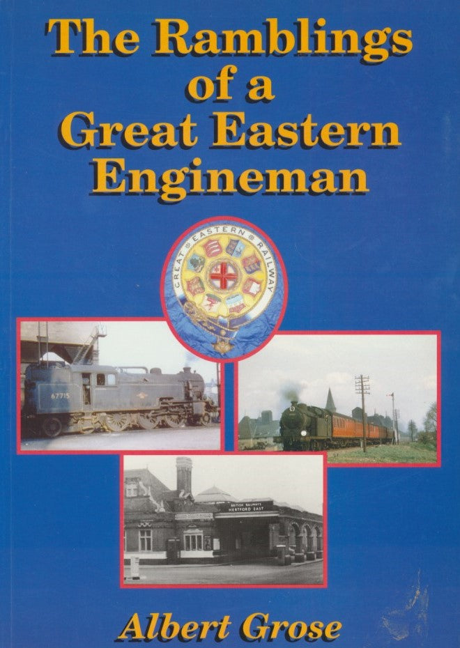 The Ramblings of a Great Eastern Engineman