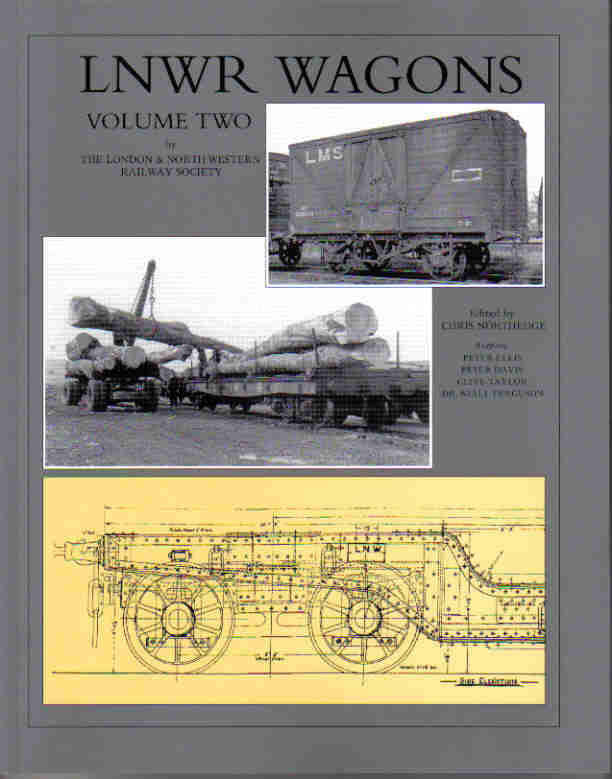 LNWR Wagons, Volume Two (Hardback)