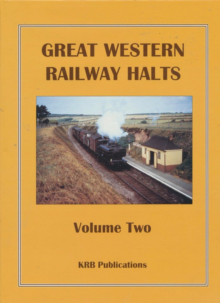 Great Western Railway Halts Vol 2