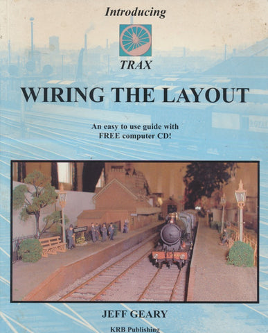 Trax: Wiring the Layout