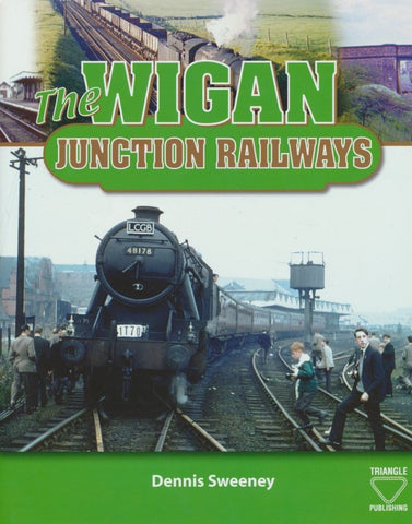 The Wigan Junction Railways