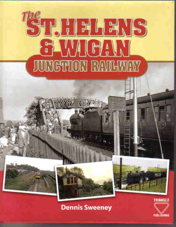The St. Helens & Wigan Junction Railway