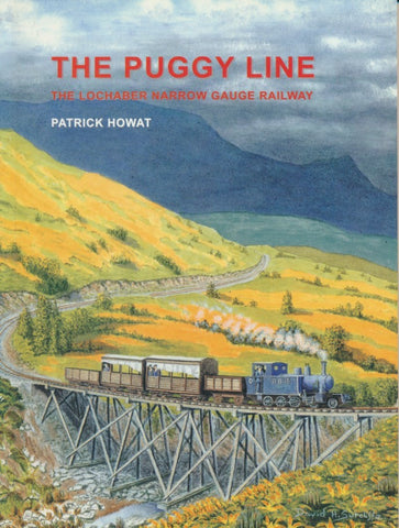 The Puggy Line - The Lochaber Narrow gauge Railway