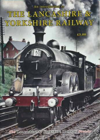 An Introduction to the Lancashire & Yorkshire Railway